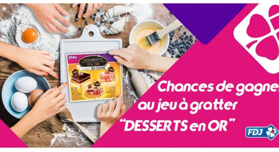Chances-de-gagner-au-ticket-à-gratter-Desserts-en-Or-jeu-de-grattage-FDJ
