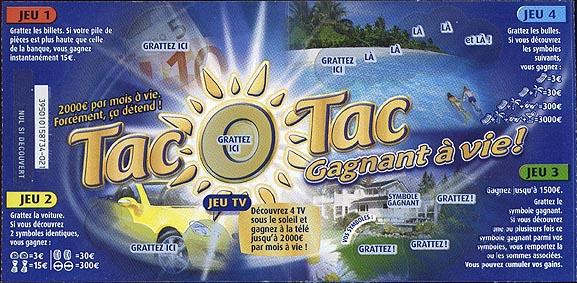 TAC O TAC gagnant à vie ticket à gratter