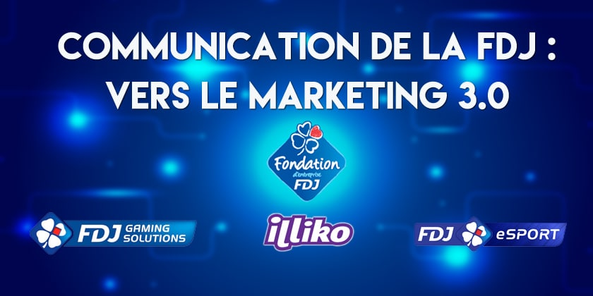 La FDJ s'inscrit dans le marketing 3.0