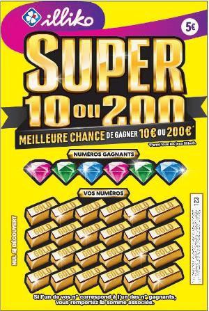 Le jeu SUPER 10 ou 200 est à proscrire. 2 Gains pour un prix de 5 €