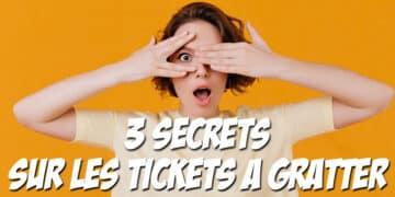 3-grands-secrets-sur-les-tickets-à-gratter